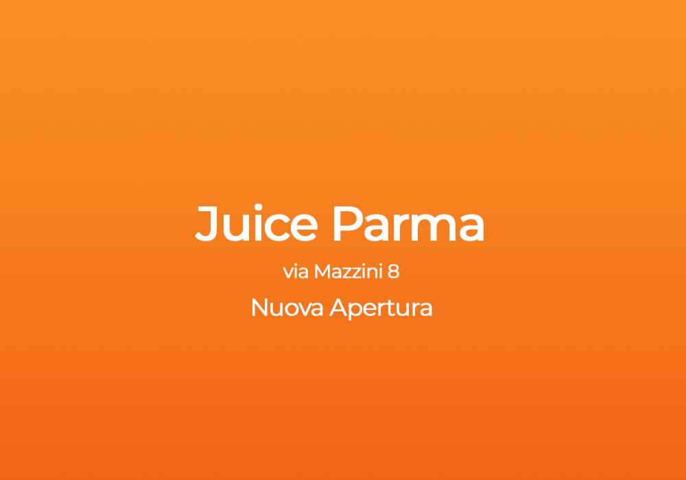 Novità da Juice: a Parma c'è un negozio tutto nuovo che ti aspetta!