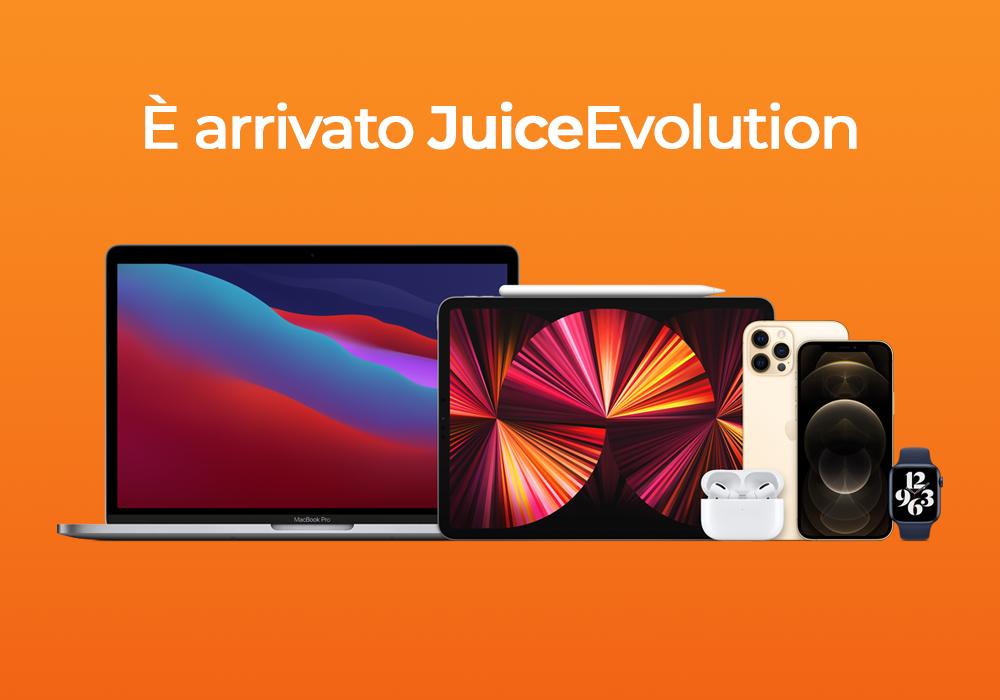 JuiceEvolution: l'esclusivo programma Juice per avere sempre l'ultimo modello!